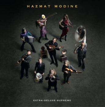 Hazmat Modine - Extra-Deluxe-Supreme Vinyl